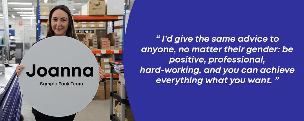 Joanna from the sample pack team at instantprint with a quote on working in print as a woman