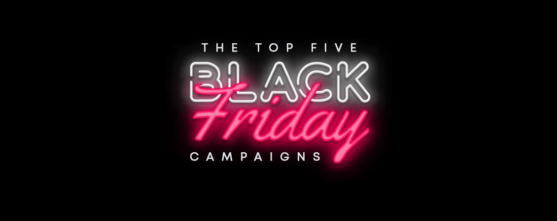 Top 5 Best Black Friday Campaigns to Inspire Your Own