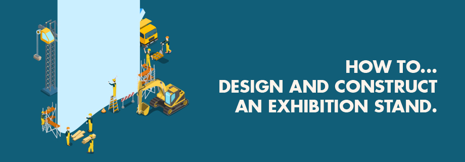 How to Design an Exhibition Stand